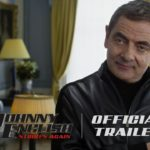 Johnny English Strikes Again - Official Trailer (HD) - Coming So