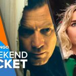In Theaters Now: Doctor Sleep, Last Christmas, Playing With Fire | Weekend Ticket