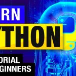 PYTHON TUTORIAL : LEARN PYTHON IN 2 HOURS   CODING FOR BEGINNERS